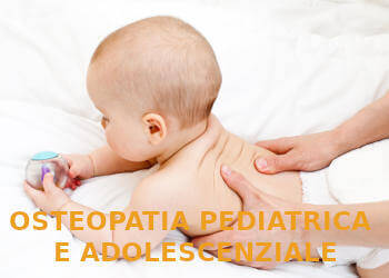 OSTEOPATIA PEDIATRICA E ADOLESCENZIALE